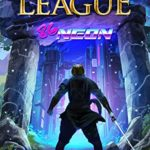 [PDF] [EPUB] 86-Neon: An Epic LitRPG Adventure (King's League Book 2) Download