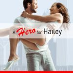 [PDF] [EPUB] A Hero for Hailey (Love will OUT, #1) Download