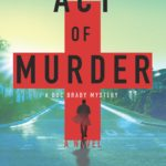 [PDF] [EPUB] Act of Murder (Doc Brady #1) Download