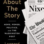 [PDF] [EPUB] All About the Story: News, Power, Politics, and the Washington Post Download