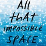 [PDF] [EPUB] All That Impossible Space Download