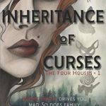 [PDF] [EPUB] An Inheritance of Curses (The Four Houses) Download