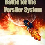 [PDF] [EPUB] BATTLE FOR THE VERSIFER SYSTEM: THE EPIC ACCOUNT OF THE BATTLE TO TAKE DOWN THE BARD EMPIRE (LIFE RING Book 2) Download