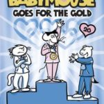 [PDF] [EPUB] Babymouse #20: Babymouse Goes for the Gold Download