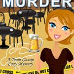 [PDF] [EPUB] Beachside Murder (Team Gossip Mystery #1) Download