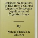 [PDF] [EPUB] Business Negotiations in ELF from a Cultural Linguistic Perspective (Applications of Cognitive Linguistics [ACL] Book 43) Download