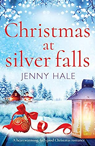 [PDF] [EPUB] Christmas at Silver Falls: A heartwarming, feel good Christmas romance Download by Jenny  Hale