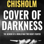 [PDF] [EPUB] Cover of Darkness: The Memoir of a World War Two Night-Fighter Download