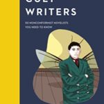 [PDF] [EPUB] Cult Writers: 50 Nonconformist Novelists You Need to Know Download