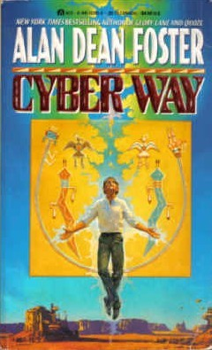 [PDF] [EPUB] Cyber Way Download by Alan Dean Foster
