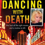 [PDF] [EPUB] Dancing with Death: The True Story of a Glamorous Showgirl, her Wealthy Husband, and a Horrifying Murder Download
