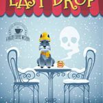 [PDF] [EPUB] Dead to the Last Drop (Killer Coffee #8) Download