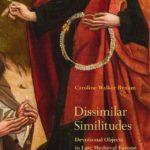 [PDF] [EPUB] Dissimilar Similitudes: Devotional Objects in Late Medieval Europe Download
