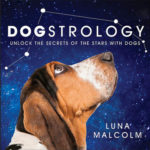 [PDF] [EPUB] Dogstrology: Unlock the Secrets of the Stars with Dogs Download