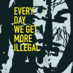 [PDF] [EPUB] Every Day We Get More Illegal Download