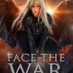 [PDF] [EPUB] Face The War: When The Worlds Explode (The Wave of Silence, #3) Download