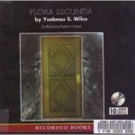 [PDF] [EPUB] Flora Segunda: Being the Magickal Mishaps of a Girl of Spirit, Her Glass-Gazing Sidekick, 2 Ominous Butlers (One Blue), a House with Eleven Thousand Rooms, and a Red Dog Download