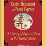 [PDF] [EPUB] From Canton Restaurant to Panda Express: A History of Chinese Food in the United States Download
