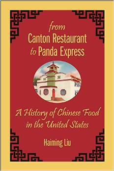 [PDF] [EPUB] From Canton Restaurant to Panda Express: A History of Chinese Food in the United States Download by Haiming Liu