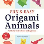 [PDF] [EPUB] Fun and Easy Origami Animals Ebook: Full-Color Instructions for Beginners Download