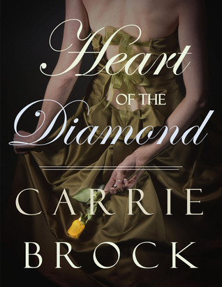 [PDF] [EPUB] Heart of the Diamond Download by Carrie Brock