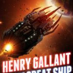 [PDF] [EPUB] Henry Gallant and the Great Ship (The Henry Gallant Saga Book 7) Download