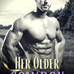 [PDF] [EPUB] Her Older Cowboy: An Older Man Younger Woman Curvy Romance (Daddy Knows Better Book 1) Download