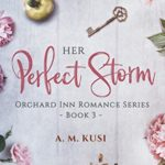 [PDF] [EPUB] Her Perfect Storm: Orchard Inn Romance Series Book 3 Download