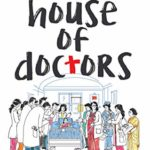 [PDF] [EPUB] House of Doctors: The Inside Story of a Medical School Download