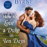 [PDF] [EPUB] How to Love a Duke in Ten Days (The Devil You Know, #1) Download