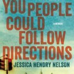 [PDF] [EPUB] If Only You People Could Follow Directions: A Memoir Download