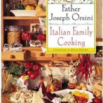 [PDF] [EPUB] Italian Family Cooking: Unlocking A Treasury Of Recipes and Stories Download
