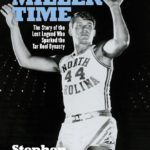 [PDF] [EPUB] Larry Miller Time: The Story of the Lost Legend Who Sparked the Tar Heel Dynasty Download