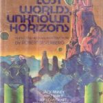[PDF] [EPUB] Lost Worlds, Unknown Horizons: Nine Stories of Science Fiction Download