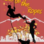 [PDF] [EPUB] Love On The Ropes (Love in Action, #1) Download