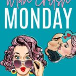 [PDF] [EPUB] Man Crush Monday (Love For Days, #1) Download