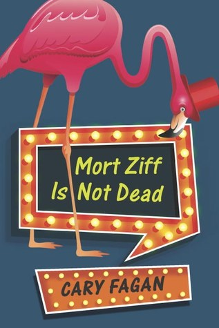 [PDF] [EPUB] Mort Ziff Is Not Dead Download by Cary Fagan