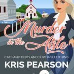 [PDF] [EPUB] Murder in the Aisle (Merry Summerfield Cozy Mystery #1) Download