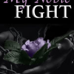 [PDF] [EPUB] My Noble Fight (The Royals, #3) Download
