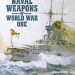 [PDF] [EPUB] Naval Weapons of World War One: Guns, Torpedoes, Mines, and Asw Weapons of All Nations: An Illustrated Directory Download
