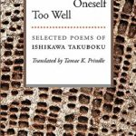 [PDF] [EPUB] On Knowing Oneself Too Well: Selected Poems of Ishikawa Takuboku Download