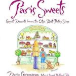 [PDF] [EPUB] Paris Sweets: Great Desserts From the City's Best Pastry Shops Download