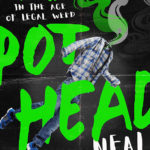 [PDF] [EPUB] Pothead: My Life as a Marijuana Addict in the Age of Legal Weed Download