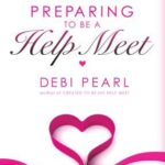 [PDF] [EPUB] Preparing to Be a Help Meet: A Good Marriage Starts Long Before the Wedding Download