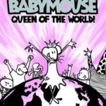 [PDF] [EPUB] Queen of the World! (Babymouse, #1) Download