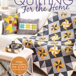 [PDF] [EPUB] Quilting for the Home Download