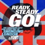 [PDF] [EPUB] Ready, Steady, Go!: The Smashing Rise and Giddy Fall of Swinging London Download