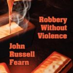 [PDF] [EPUB] Robbery Without Violence: Two Science Fiction Crime Stories Download