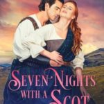 [PDF] [EPUB] Seven Nights with a Scot (All The King's Men, #1) Download