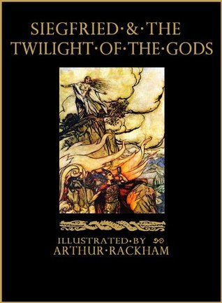 [PDF] [EPUB] Siegfried and the Twilight of the Gods: The Ring of the Nibelung - Volume 2 (Illustrated) (The Ring of the Nibelung by Richard Wagner) Download by Richard Wagner